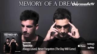 Tenishia - Always Loved, Never Forgotten (