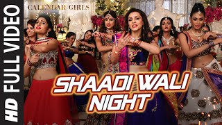 Calendar Girls: Shaadi Wali Night FULL VIDEO Song | Aditi Singh Sharma | T-Series(Presenting Shaadi Wali Night Full Video Song in the voice of Aditi Singh Sharma from the bollywood movie Calendar Girls exclusively on T-Series. Buy it from ..., 2015-11-09T08:22:36.000Z)