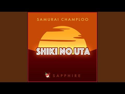 "Shiki No Uta (From ""Samurai Champloo"")"