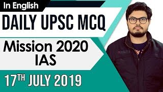 Mission UPSC 2020 - 17 July 2019 Daily Current Affairs MCQs In English for UPSC IAS State PCS 2020 thumbnail