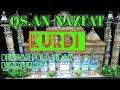 Populer Membaca Qs An Nazi At Irama Kurdi Dengan