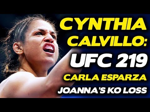 Cynthia Calvillo: Joanna Jedreczyk's Loss Was Mental-Related, Plans to KO Carla Esparza at UFC 219