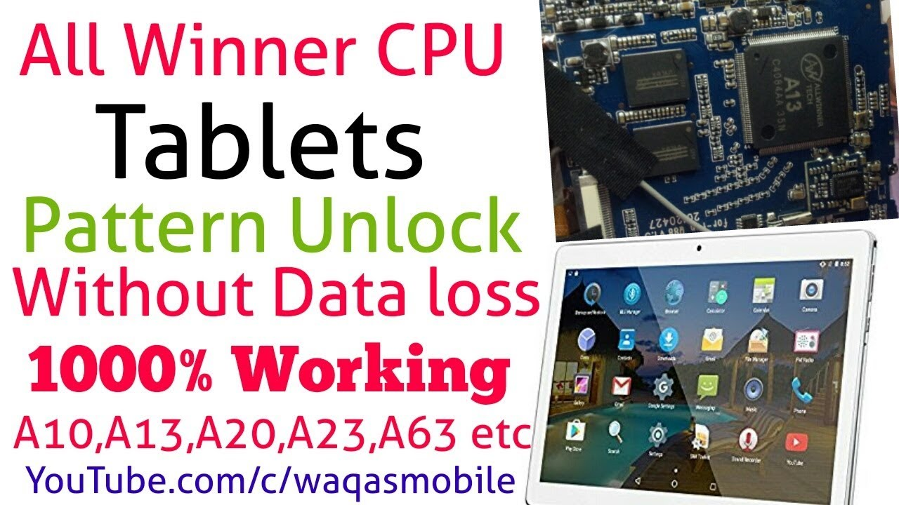 All Winner CPU Tablet Pattern Unlock Without Data Loss | All winner  A33,A10,A13,A20,A23 Waqas Mobile