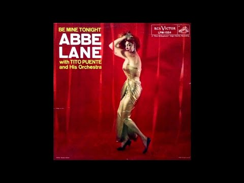 Abbe Lane With Tito Puente And His Orchestra - Be Mine Tonight [1957] (Full Album)