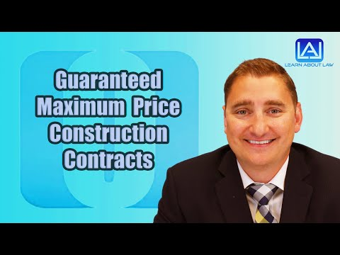 Guaranteed Maximum Price Construction Contracts Explained | What Are Contingencies and Allowances?