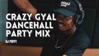 Crazy Gyal Dancehall Party Mix #2 (Vybz Kartel, Konshens, Aidonia)