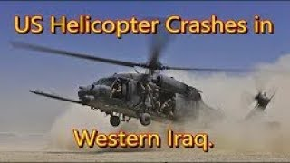 BREAKING USA Military Helicopter BLACKHAWK Down in Iraq Syria Border March 16 2018 News