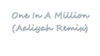 Aaliyah - One In A Million Remix (2win Age Productions)
