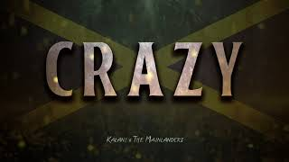 Kalani & The Mainlanders - Crazy