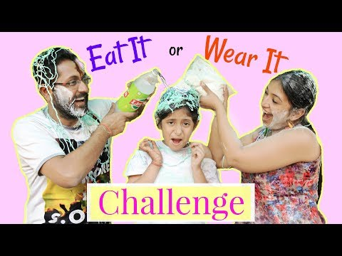 EAT IT or WEAR IT - ft. Mom & Dad | #Challenge #Fun #Kids #Comedy #MyMissAnand