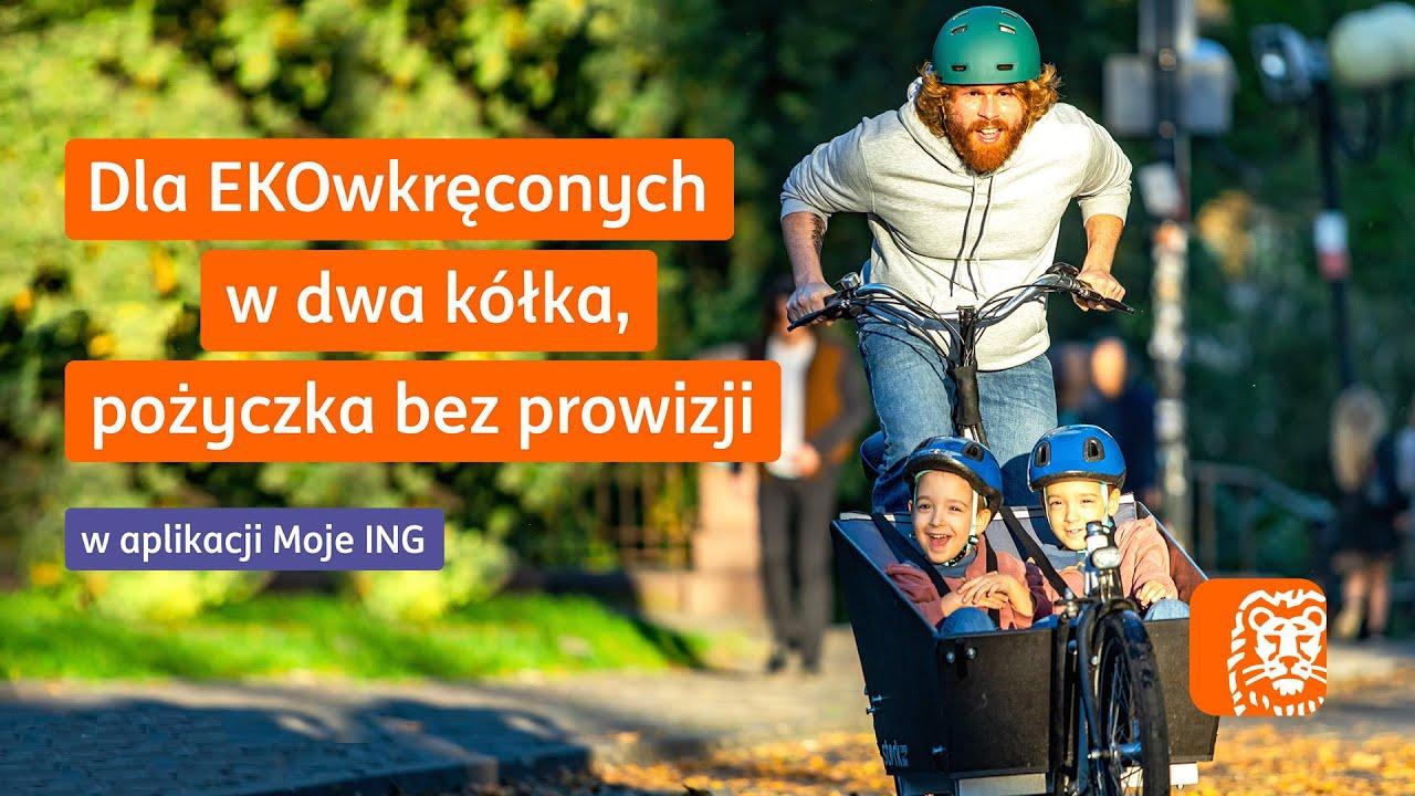Wkręć się w EKO - to się opłaca!   #INGdlaEKO   ING Bank Śląski
