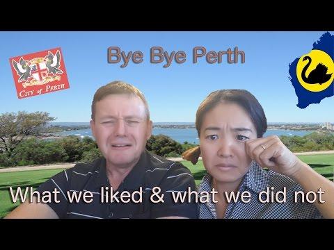 Bye Perth - Good & Bad of Perth (Western Australia)