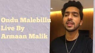 Ondu Malebillu Live by Armaan Malik | Chakravarthy | Darshan