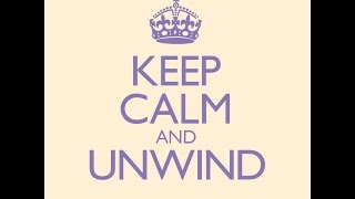Keep Calm and Unwind - The Album - TV Ad