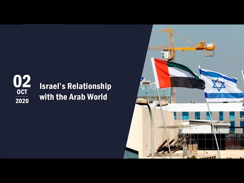 Israel's Relationship With The Arab World