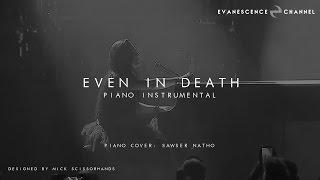 Evanescence: Even In Death (Piano Cover) (CC).