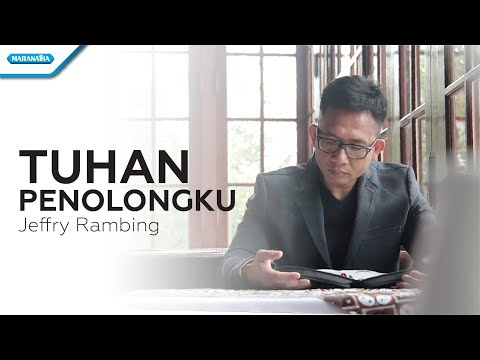Jeffry Rambing - Tuhan Penolongku (Official Music Video)
