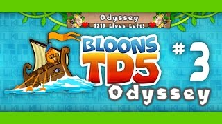 Bloons TD 5 Odyssey Mode Hard - Ep.3