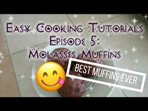 Easy Cooking Tutorials Episode 5: Molasses Muffins