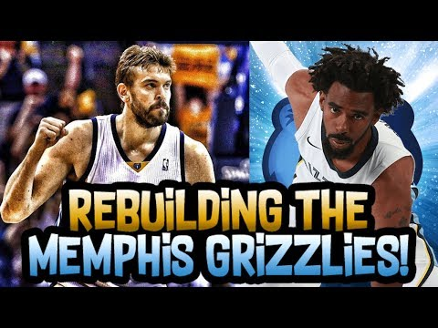 REBUILDING THE MEMPHIS GRIZZLIES! MAKING HUGE MOVES! NBA 2K18 MY LEAGUE