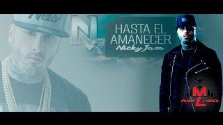 Hasta El Amanecer Nicky Jam lyrics.mp3