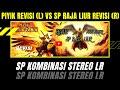 Piyik Revisi Vs Sp Raja Liur Revisi Kombinasi Stereo Lr  Mp3 - Mp4 Download