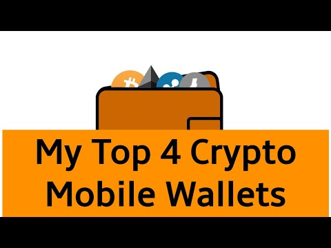 My Top 4 Crypto Mobile Wallets - Best Crypto Apps Out There Today
