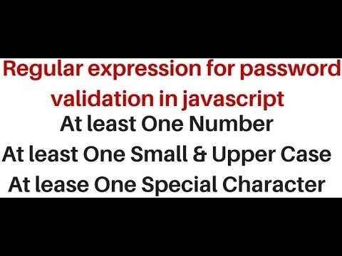 create a strong password client side using javascript (RegExp)