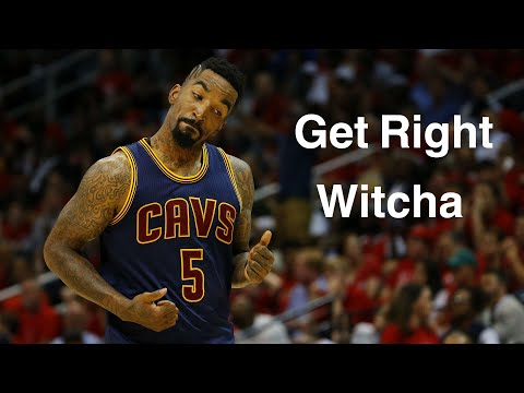 J.R Smith Mix 'Get Right Witcha' 2017
