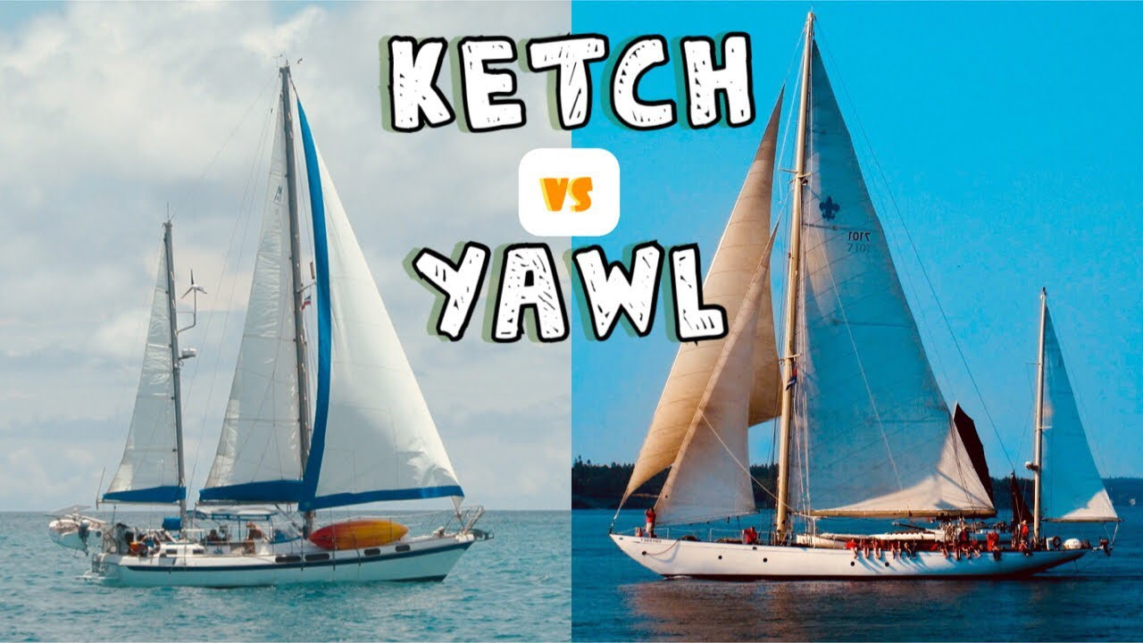 Ketches and Yawls | Sailing Wisdom