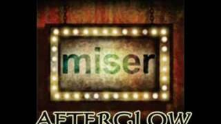 Watch Miser Afterglow video
