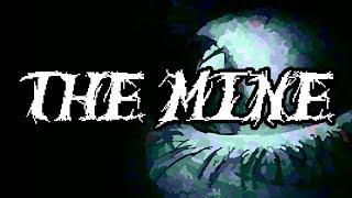 COŚ MNIE CIĄGLE OBSERWUJE... | The Mine