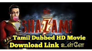 Shazam Tamil Dubbed HD Movie Download Link