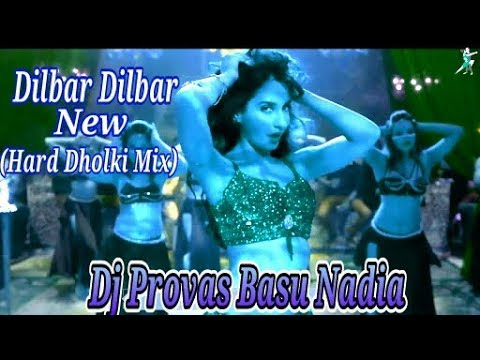 dilbar dilbar hindi song dj remix mp3