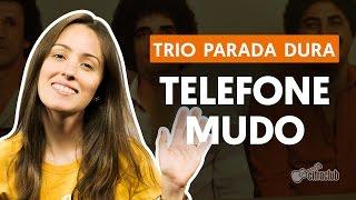 Telefone Mudo - Trio Parada Dura (Segunda Voz - Canto)