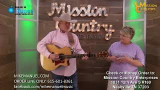 MISSION COUNTRY on the ROW with Mike Manuel #324: Live Interactive Music Show Featuring the Origi...