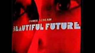 Can't Go Back - Primal Scream (Audio Only)