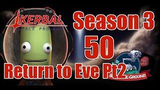 Return to Eve Part 2 [50] Kerbal Space Program Career Breaking Ground DLC