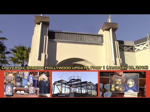 Universal Studios Hollywood update, Part 1 (January 19, 2019)
