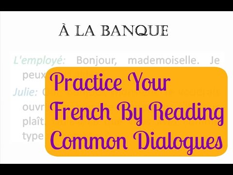 FRENCH PRACTICE - DIALOGUE AT THE BANK