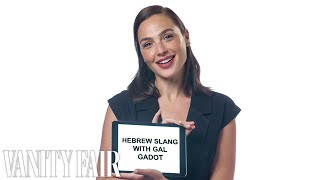 Gal Gadot Teaches You Hebrew Slang | Vanity Fair