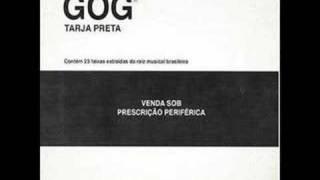 Gog - Rua sem nome barraco sem numero