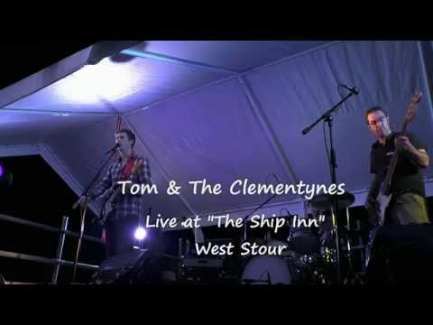 Tom and The Clementynes live at the Ship