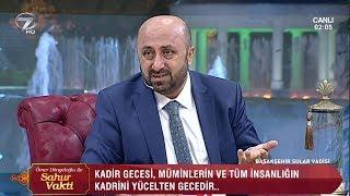 Ömer Döngeloğlu İle Sahur Vakti - 11 Haziran 2018