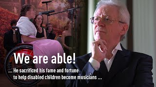 We Are Able! Russian pianist sacrificed his fame to help disabled children become musicians