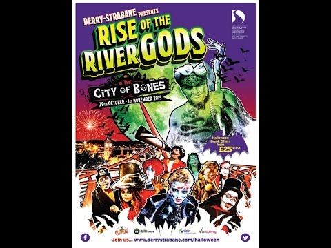 Rise of the River Gods Halloween Carnival, Derry ~ Londonderry
