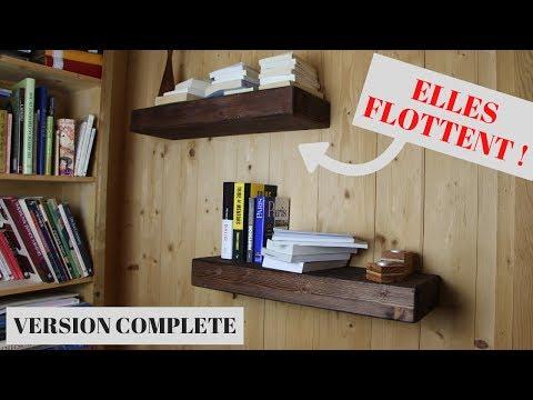 COMMENT FABRIQUER DES ÉTAGÈRES FLOTTANTES ? Version Complète