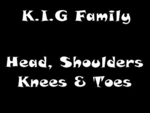 K.I.G Family - Head, Shoulders, Knees & Toes