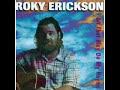 Roky Erickson - You Don't Love Me Yet