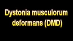 What Is The Definition Of Dystonia musculorum deformans DMD - Medical Dictionary Free Online